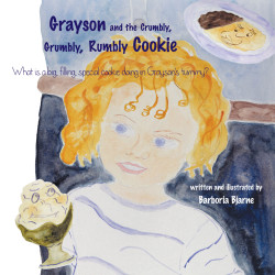 Front cover of Barboria's 2nd children's picture book, 'Grayson and the Crumbly, Grumlby, Rumbly Cookie'.